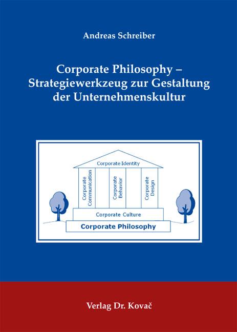 Cover: Corporate Philosophy – Strategiewerkzeug zur Gestaltung der Unternehmenskultur