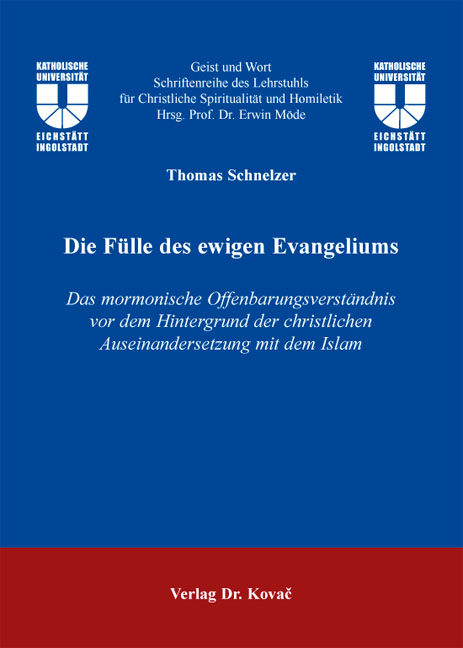 Cover: Die Fülle des ewigen Evangeliums