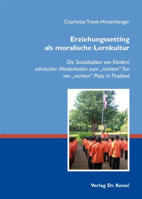 Cover: Erziehungssetting als moralische Lernkultur