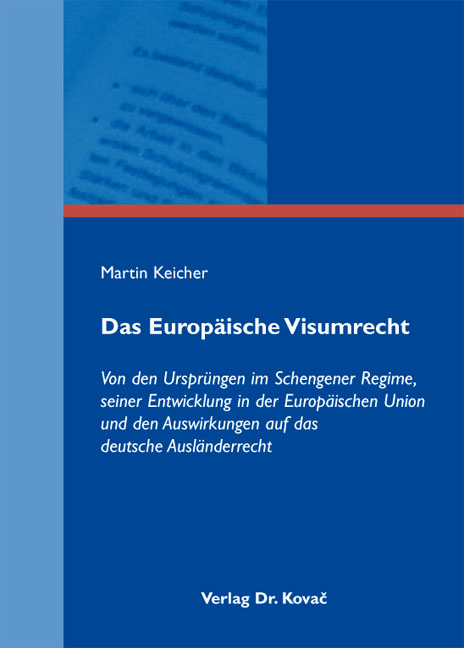 Cover: Das Europäische Visumrecht