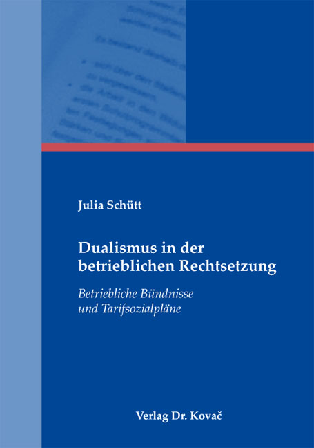 Cover: Dualismus in der betrieblichen Rechtsetzung