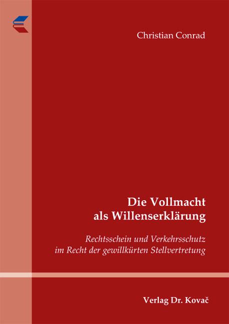 Cover: Die Vollmacht als Willenserklärung
