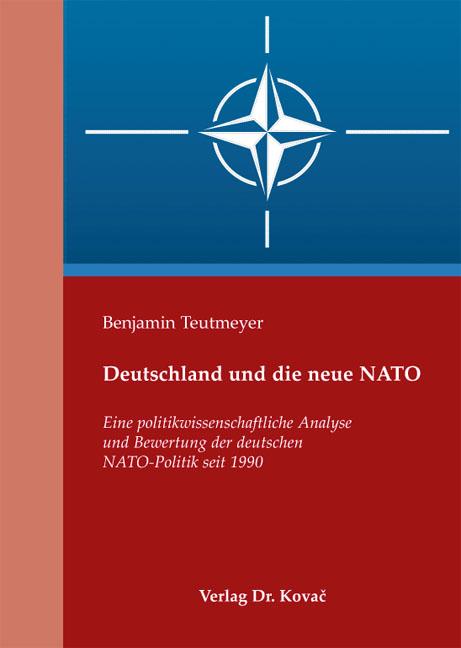 Cover: Deutschland und die neue NATO