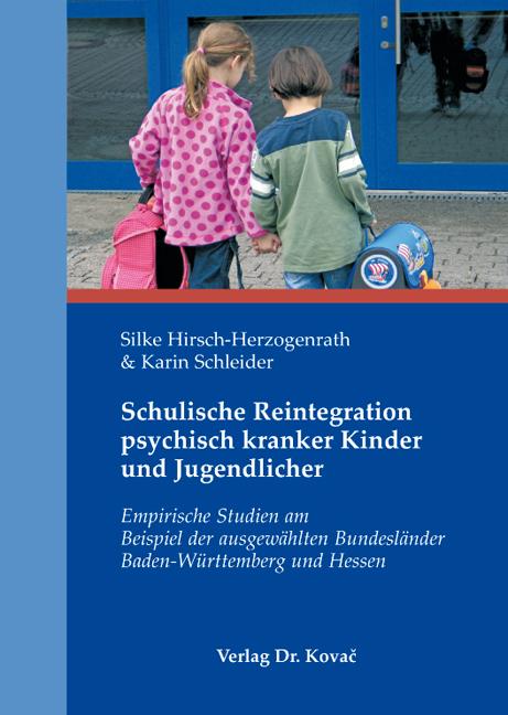 Cover: Schulische Reintegration psychisch kranker Kinder und Jugendlicher