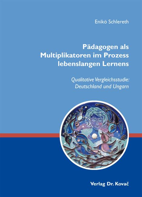 Cover: Pädagogen als Multiplikatoren im Prozess lebenslangen Lernens