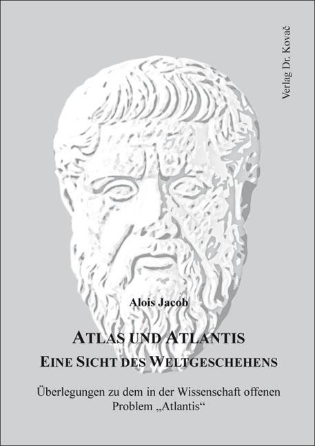 Cover: Atlas und Atlantis – Eine Sicht des Weltgeschehens