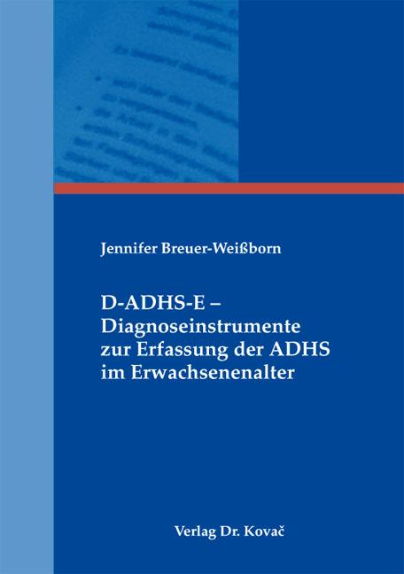 Cover: D-ADHS-E – Diagnoseinstrumente zur Erfassung der ADHS im Erwachsenenalter