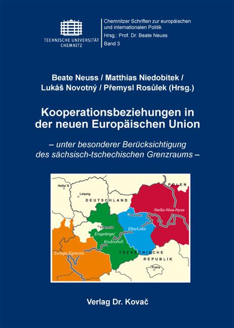 Cover: Kooperationsbeziehungen in der neuen Europäischen Union