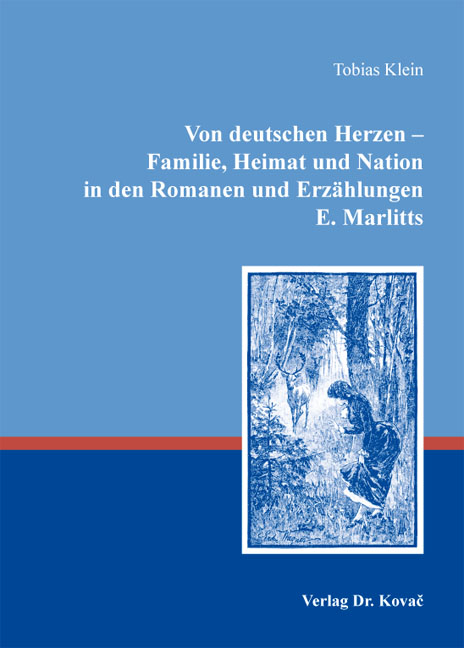 Cover: Von deutschen Herzen – Familie, Heimat und Nation in den Romanen und Erzählungen E.Marlitts