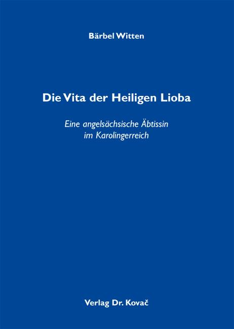 Cover: Die Vita der Heiligen Lioba