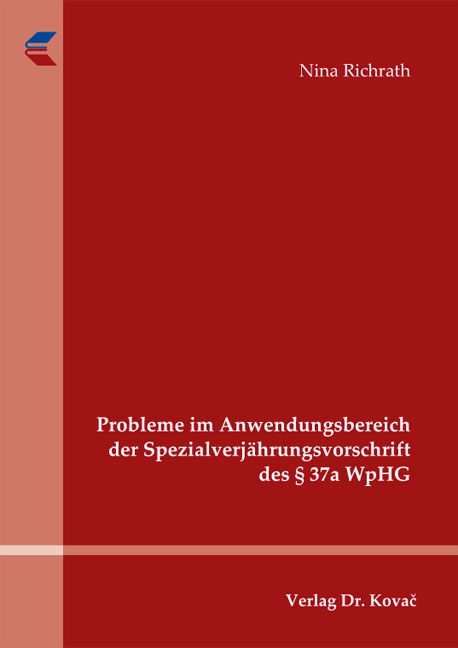 Cover: Probleme im Anwendungsbereich der Spezialverjährungsvorschrift des § 37a WpHG