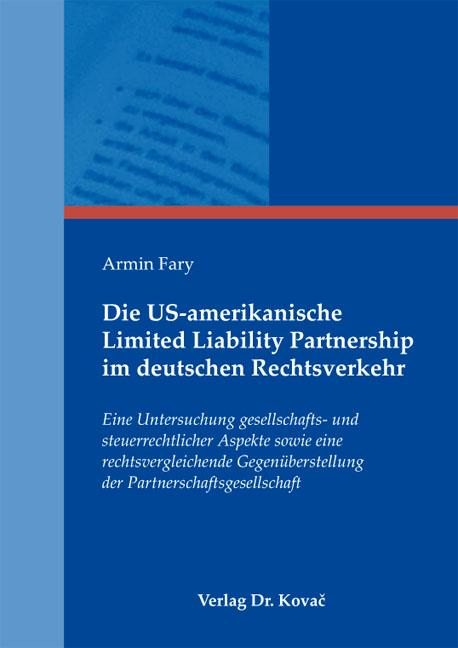 Cover: Die US-amerikanische Limited Liability Partnership im deutschen Rechtsverkehr