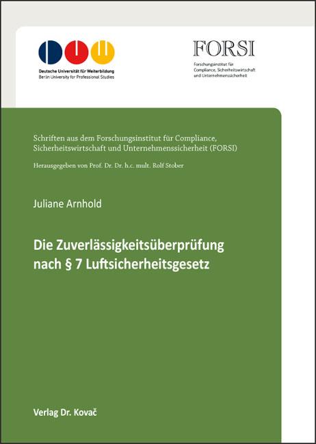 Cover: Die Zuverlässigkeitsüberprüfung nach § 7 Luftsicherheitsgesetz