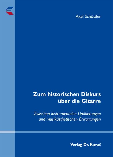 Cover: Zum historischen Diskurs über die Gitarre