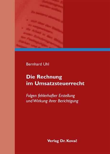 Cover: Die Rechnung im Umsatzsteuerrecht