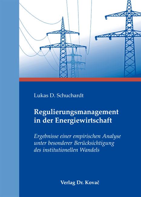 Cover: Regulierungsmanagement in der Energiewirtschaft
