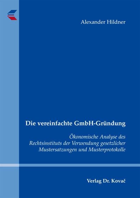 Cover: Die vereinfachte GmbH-Gründung