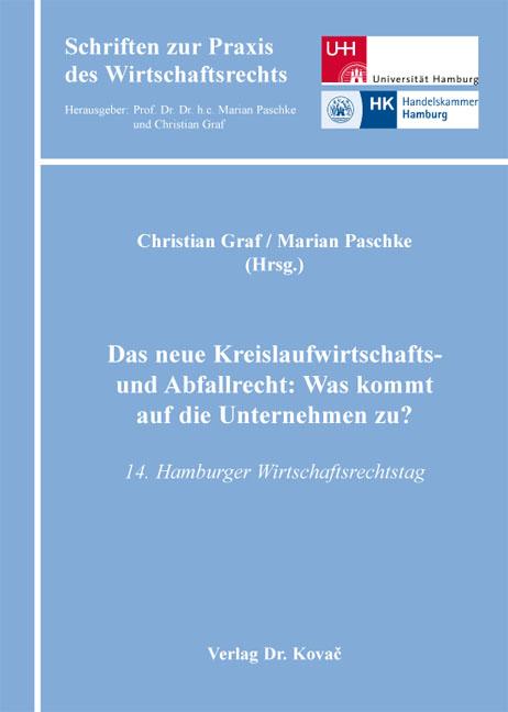 Cover: Das neue Kreislaufwirtschafts- und Abfallrecht: Was kommt auf die Unternehmen zu?
