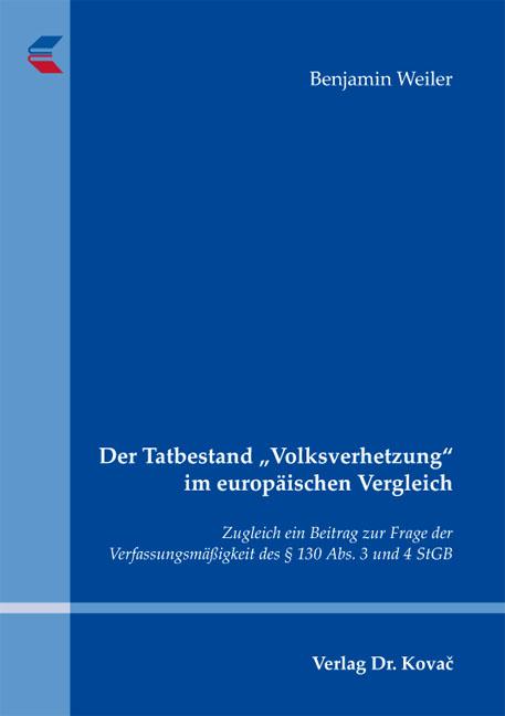"""Cover: Der Tatbestand """"Volksverhetzung"""" im europäischen Vergleich"""