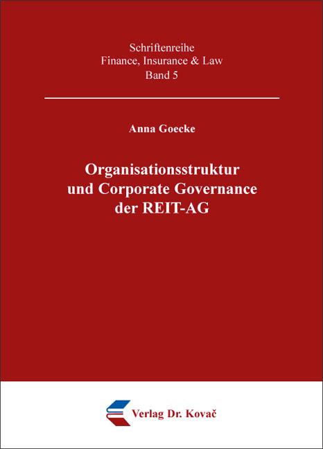 Cover: Organisationsstruktur und Corporate Governance der REIT-AG