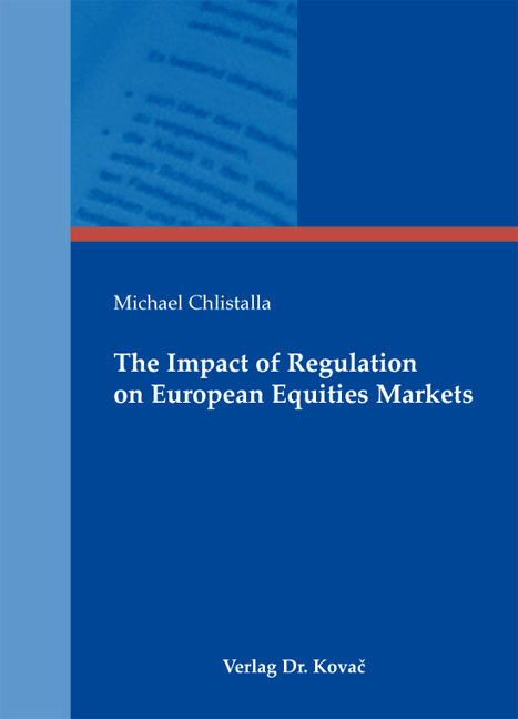 Cover: The Impact of Regulation on European Equities Markets