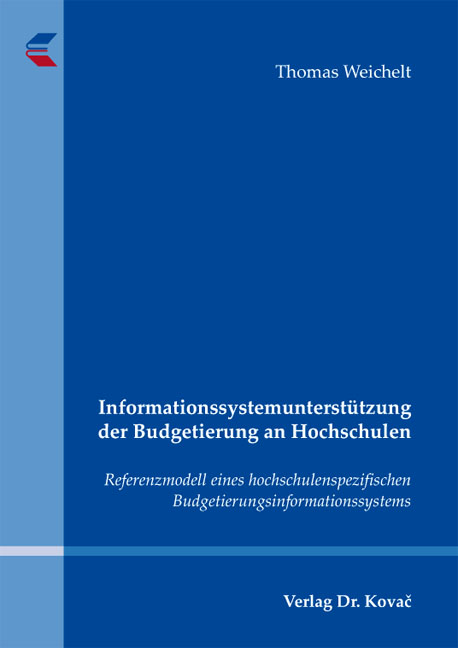 Cover: Informationssystemunterstützung der Budgetierung an Hochschulen