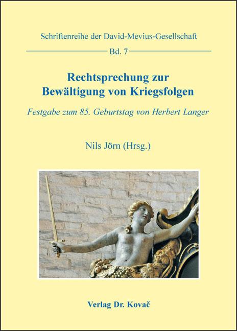 Cover: Rechtsprechung zur Bewältigung von Kriegsfolgen