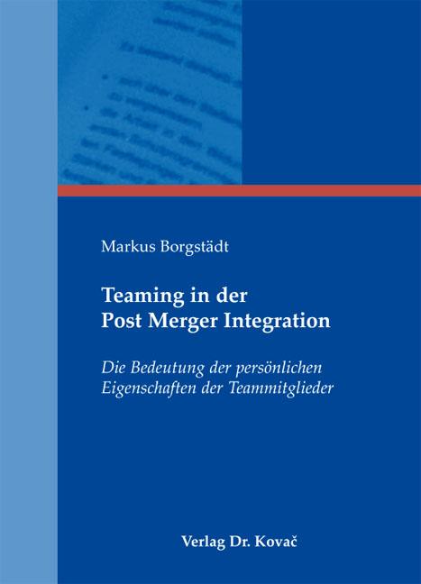 Cover: Teaming in der Post Merger Integration