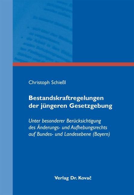 Cover: Bestandskraftregelungen der jüngeren Gesetzgebung