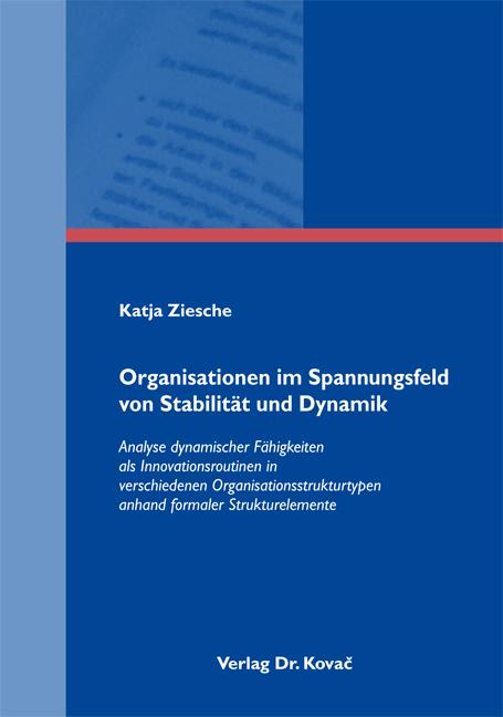Cover: Organisationen im Spannungsfeld von Stabilität und Dynamik