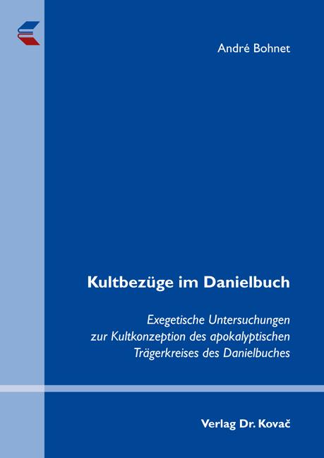 Cover: Kultbezüge im Danielbuch
