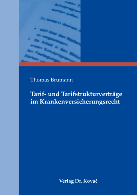 Cover: Tarif- und Tarifstrukturverträge im Krankenversicherungsrecht