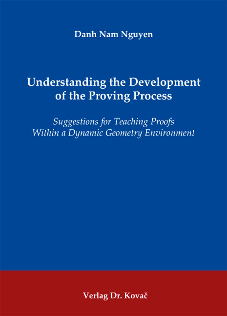 Cover: Understanding the Development of the Proving Process