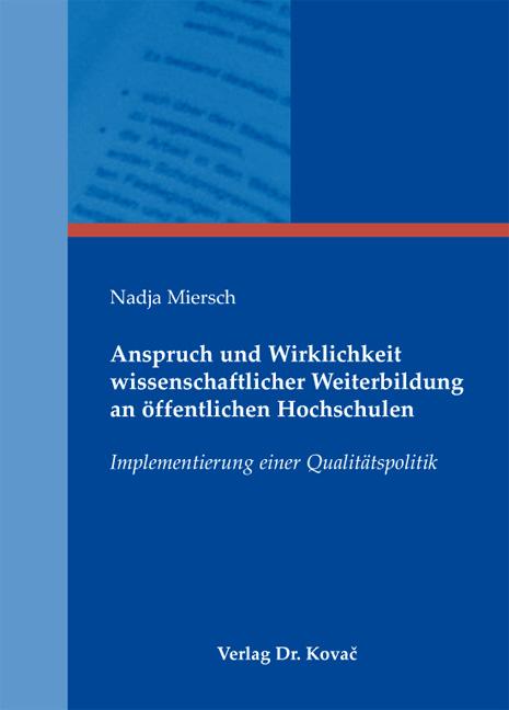 Cover: Anspruch und Wirklichkeit wissenschaftlicher Weiterbildung an öffentlichen Hochschulen