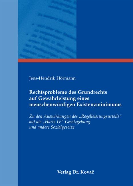 Cover: Rechtsprobleme des Grundrechts auf Gewährleistung eines menschenwürdigen Existenzminimums