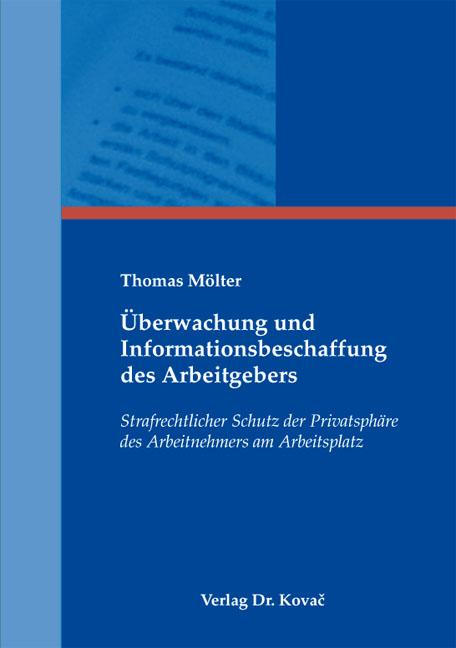 Cover: Überwachung und Informationsbeschaffung des Arbeitgebers