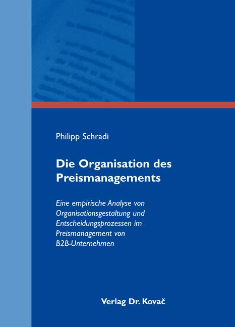 Cover: Die Organisation des Preismanagements