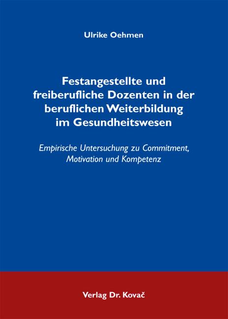 Cover: Festangestellte und freiberufliche Dozenten in der beruflichen Weiterbildung im Gesundheitswesen