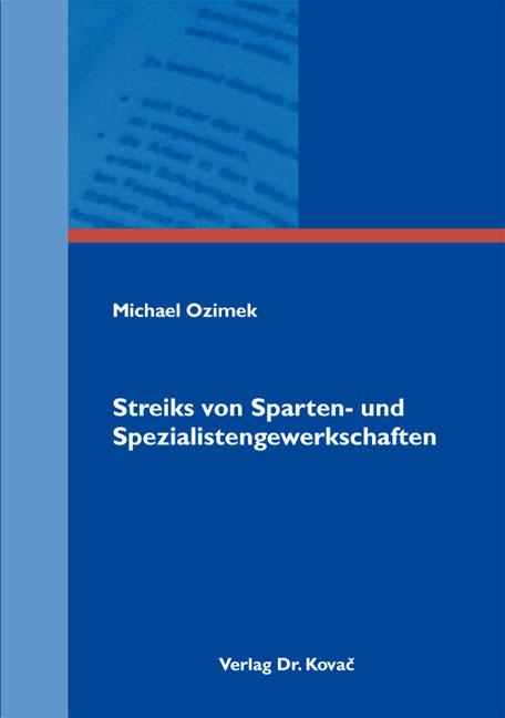 Cover: Streiks von Sparten- und Spezialistengewerkschaften
