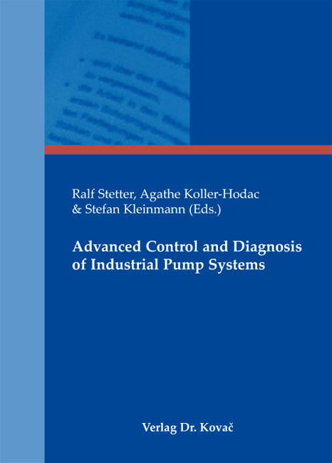 Cover: Advanced Control and Diagnosis of Industrial Pump Systems