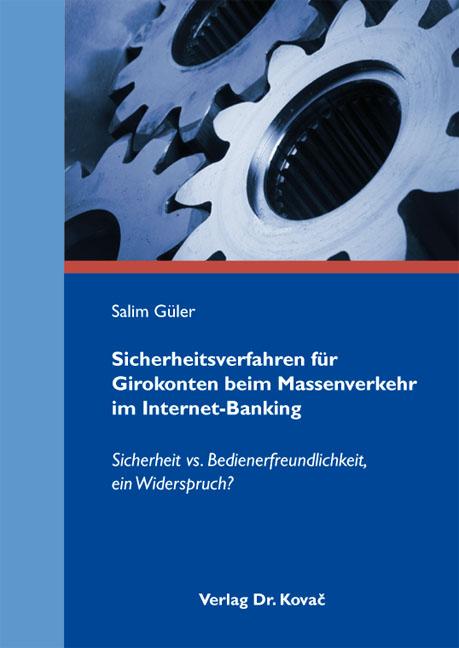 Cover: Sicherheitsverfahren für Girokonten beim Massenverkehr im Internet-Banking
