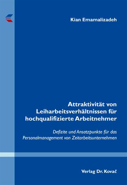 Cover: Attraktivität von Leiharbeitsverhältnissen für hochqualifizierte Arbeitnehmer