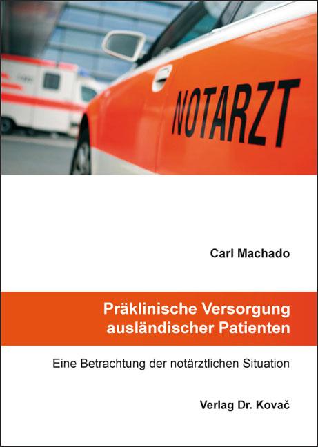Cover: Präklinische Versorgung ausländischer Patienten