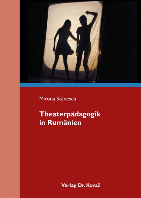 Cover: Theaterpädagogik in Rumänien