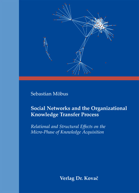Cover: Social Networks and the Organizational Knowledge Transfer Process