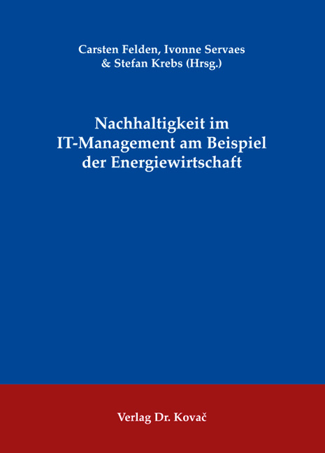 Cover: Nachhaltigkeit im IT-Management am Beispiel der Energiewirtschaft