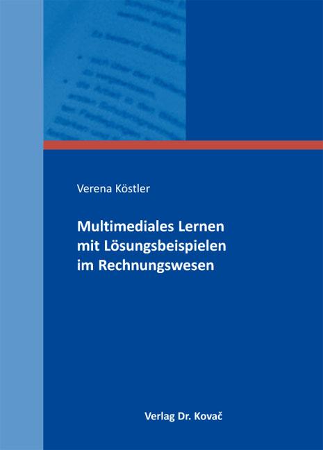 Cover: Multimediales Lernen mit Lösungsbeispielen im Rechnungswesen