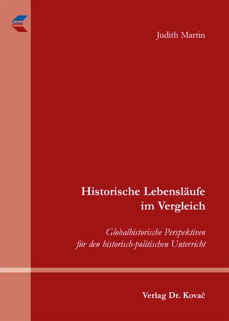 Cover: Historische Lebensläufe im Vergleich