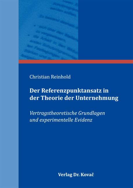 Cover: Der Referenzpunktansatz in der Theorie der Unternehmung