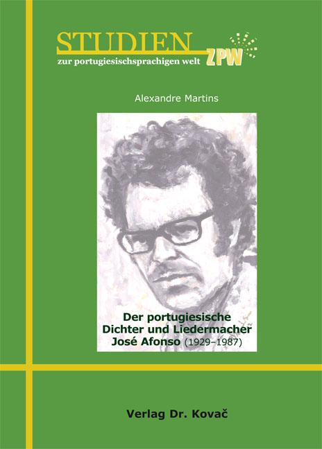 Cover: Der portugiesische Dichter und Liedermacher José Afonso (1929–1987)
